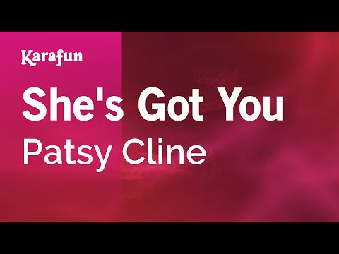 Karaoke She's Got You - Patsy Cline *