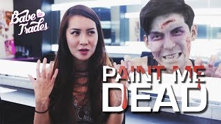 Paint Me Dead - Babe Of All Trades Ep 16