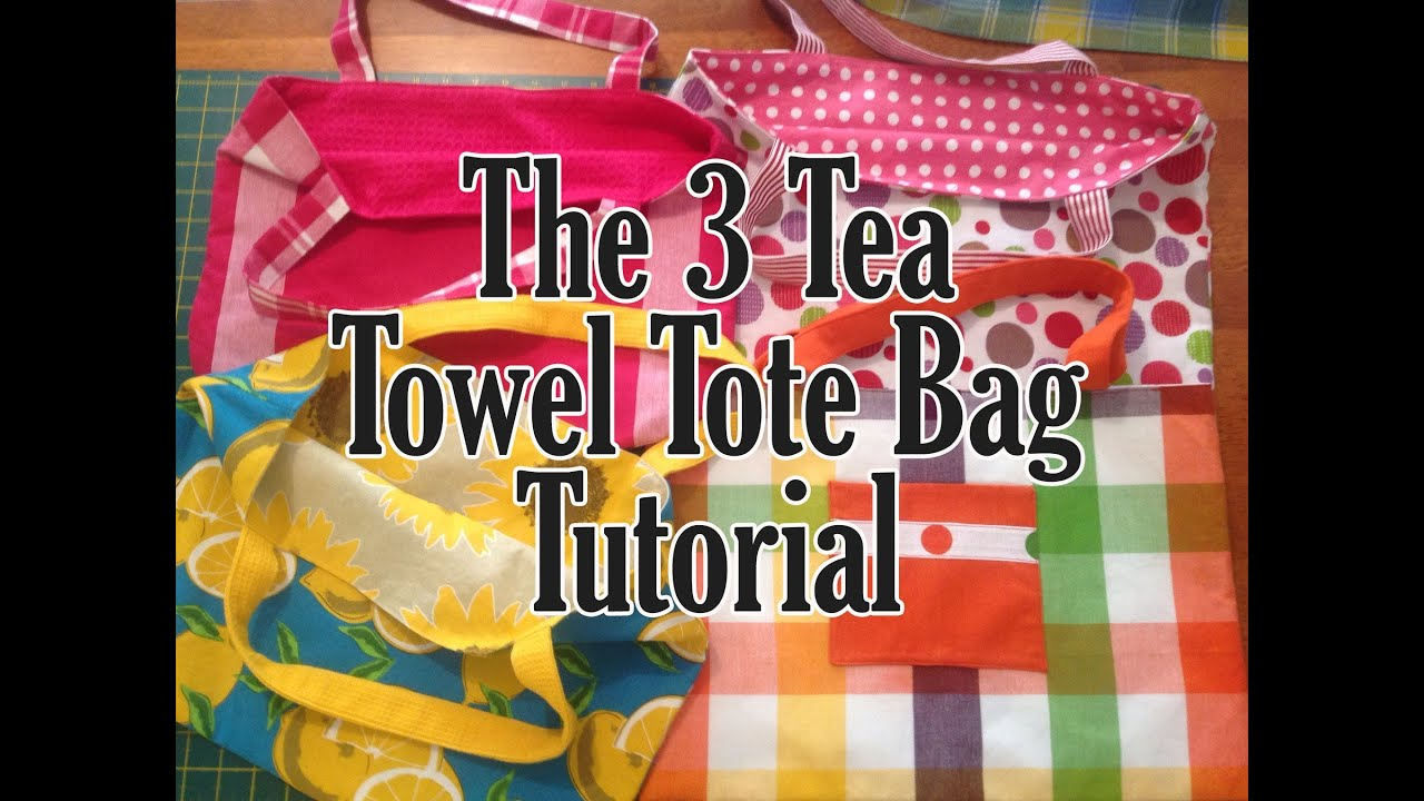 The 3 Tea Towel Dish Tote Bag Tutorial Easy Beginner You