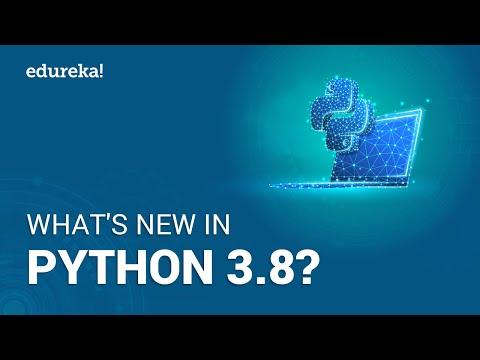 What's New In Python 3.8? | Python 3.8 New Features | Python Tutorial | Edureka