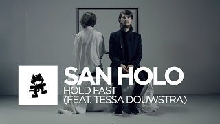 [Future Bass] - San Holo - Hold Fast (feat. Tessa Douwstra) [Monstercat Official Music Video]