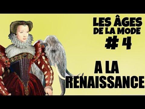 [Les âges de la mode] #4 : A la Renaissance et à l'ère glacière (si, si)