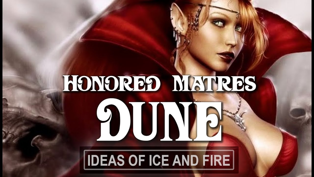 Honored Matres of Dune - YouTube