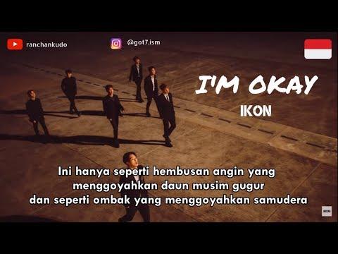 IKON - I'M OK Terjemahan Lirik Bahasa Indonesia Sub Indo  (ENG On CC)