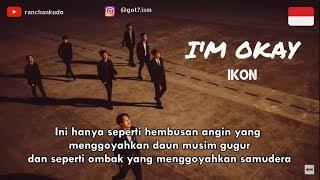 Ikon I'm Ok Terjemahan Lirik Bahasa Indonesia Sub Indo (eng On Cc)