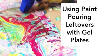 Capture the Pattern in Paint Pouring Leftovers with Gel Plates