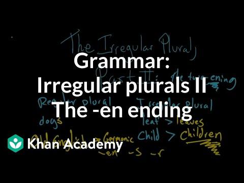 Irregular plural nouns |– words that end in -en | Grammar | Khan Academy