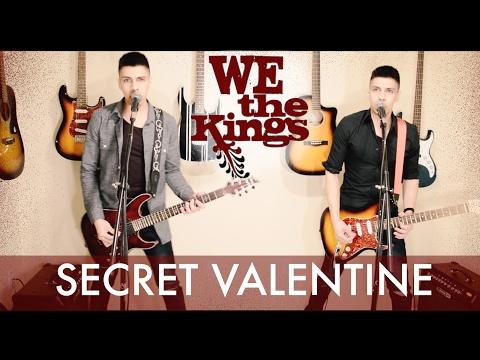 WE THE KINGS  Secret Valentine FULL !!