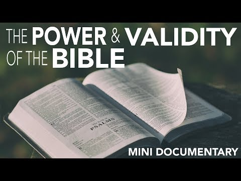 The Power and Validity of the Bible (Short Doco)