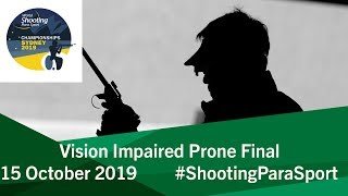 VIP Vision Impaired Prone Final | 2019 World Shooting Para Sport Championships