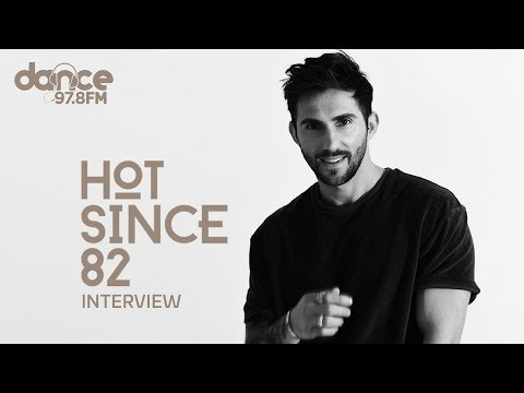 Hot Since 82 - Exclusive Dubai Interview - Dance FM 97.8 - *Must Watch*