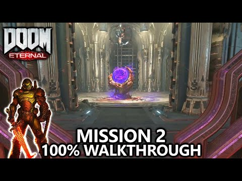 DOOM Eternal - Mission 2 - 100% Walkthrough - All Secrets, Collectibles, Upgrades & Challenges