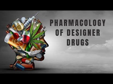 Pharmacology: Designer Drugs