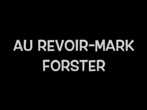 Au revoir-Mark Forster(lyrics)