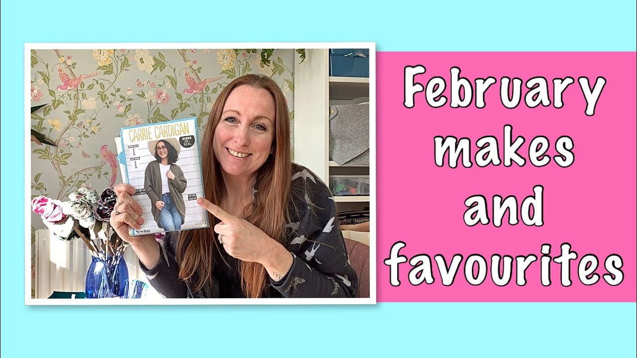 February makes and favourites