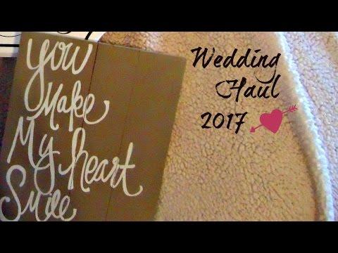Wedding Haul 2017