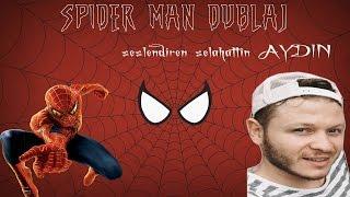 Video Spider Man dublaj Çarşamba şivesi Selahattin Aydın Örümcek adam download MP3, 3GP, MP4, WEBM, AVI, FLV November 2017