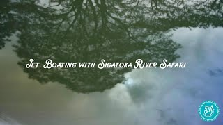Jet Boating with Sigatoka River Safari