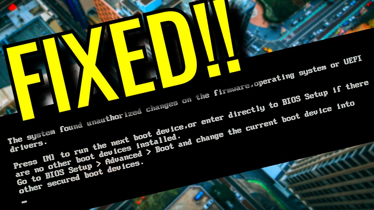 FIXED!! The system found unauthorized changes on the firmware