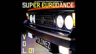 SUPER EURODANCE VOL. 1 / NON-STOP MIX #SED!