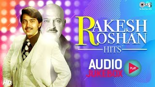 Rakesh Roshan Hits Audio Jukebox | Bollywood Non Stop Hits | Karan Arjun | Koyla | Khel | Bahurani