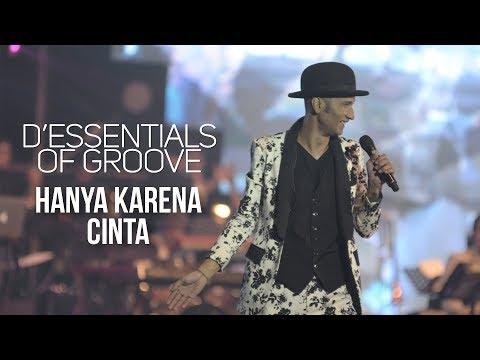 D'Essentials of Groove - Hanya Karena Cinta | (DEOG Jakarta)