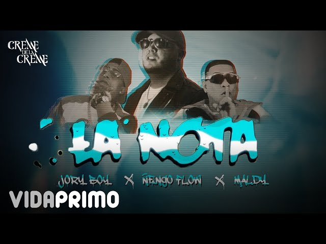 Jory Boy ft. Ñengo Flow, Maldy - La Nota [Official Video]