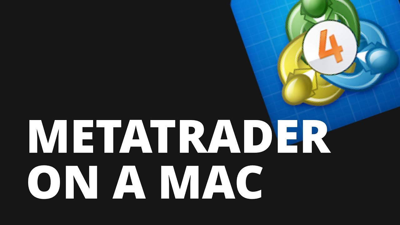 How to Use Metatrader on a Mac