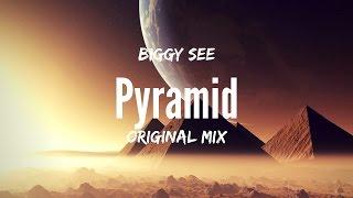 Biggy See - Pyramid (Original Mix)