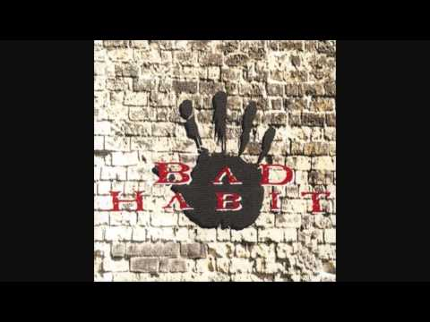 Bad Habit - Reach For The Sky