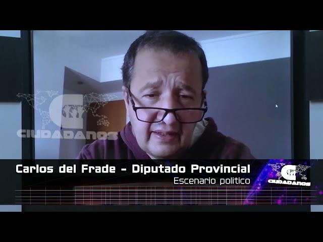 (Anticipo) Carlos del Frade sobre el escenario electoral - CIUDADANOS