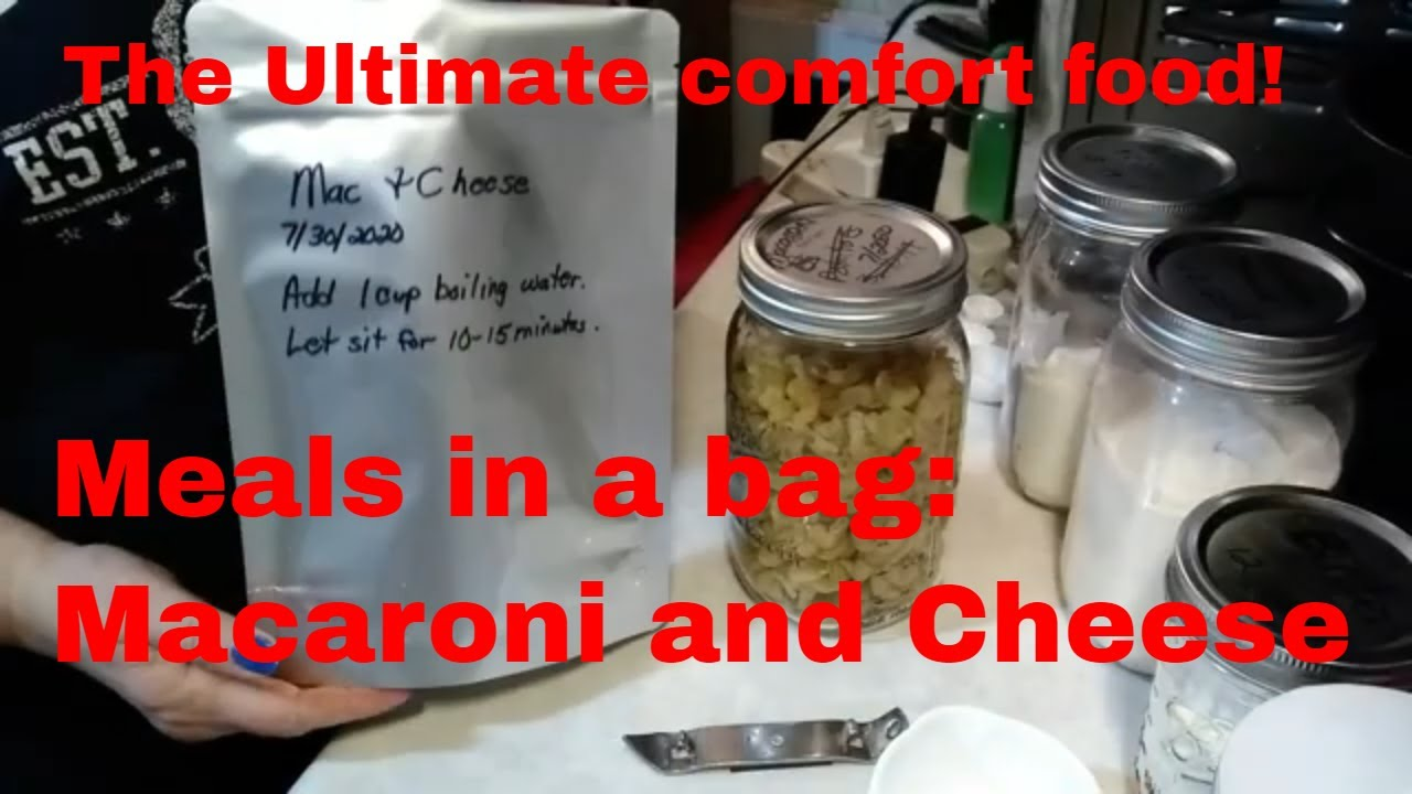 Meals in a bag: Macaroni and Cheese | The ultimate comfort food