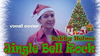 Jingle Bell Rock - Bobby Helms - vocal cover - Александр Гордеев - Благовещенск