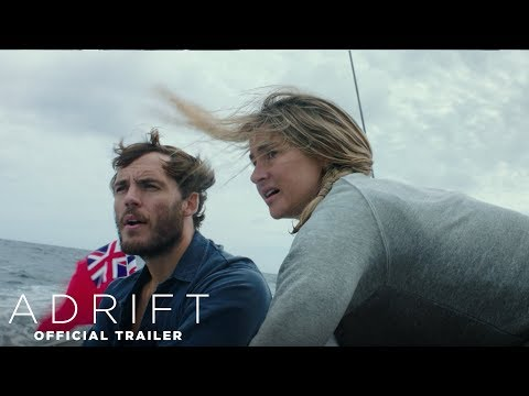 Adrift | Official Trailer |  In Theaters June 1, 2018