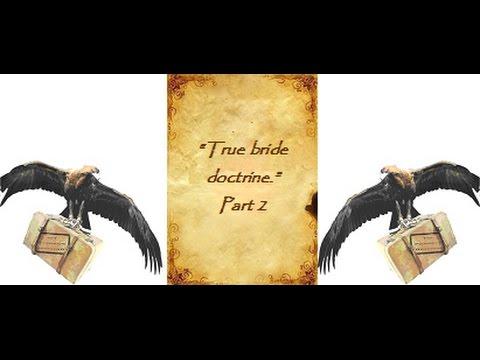 True Bride Doctrine Pt2