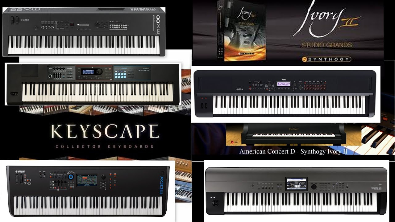 KORG KROME EX YAMAHA MODX - YAMAHA MX88 - KEYSCAPE - Roland JUNO DS - KORG KROSS 2 - IVORYII -