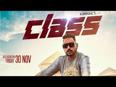 Class (Full Video) Karnail Julka feat. Shehnaz gill feat. El