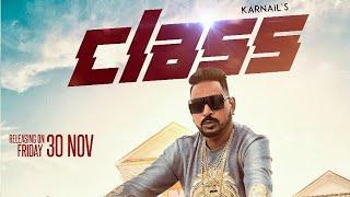 Gambar cover Class (Full Video) Karnail Julka feat. Shehnaz gill feat. Elly Mangat I Latest Punjabi song 2018