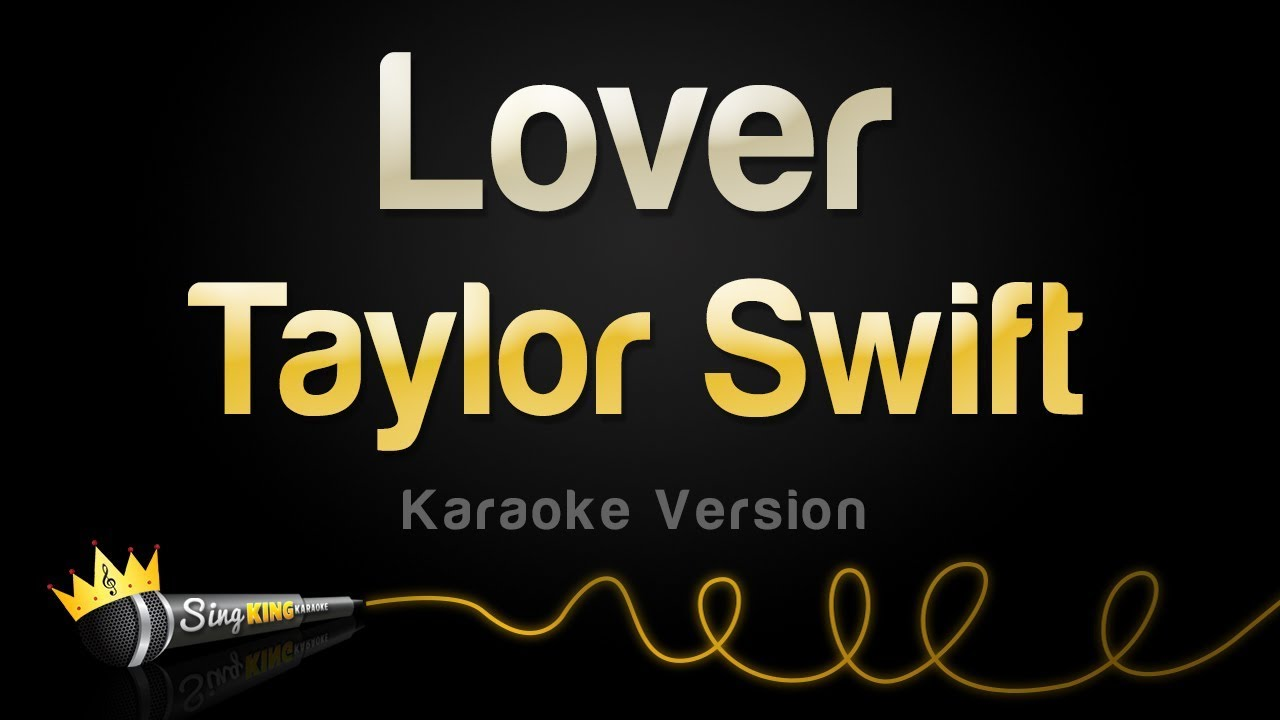 Taylor Swift - Lover (Karaoke Version)
