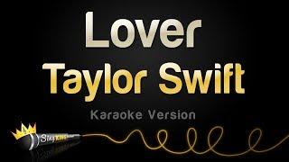 Taylor Swift - Lover (Karaoke Version)