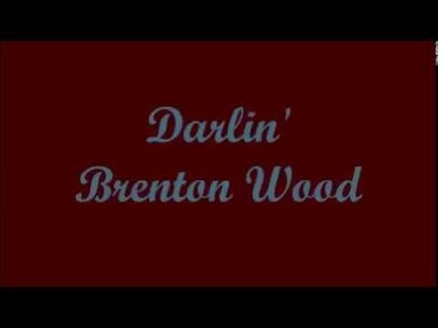 Darlin' (Querida) - Brenton Wood (Lyrics - Letra)