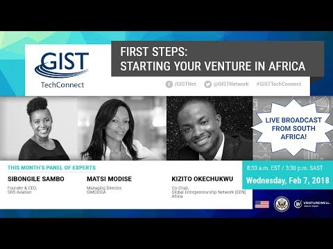 GIST Tech Connect First Steps: Starting your venture in Africa
