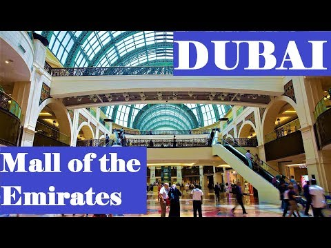 Dubai Mall Of The Emirates Shopping Mall Walking Tour - United Arab Emirates 2019