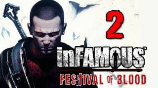 Infamous 2 Festival of Blood DLC: Walkthrough Part 2 Welcome to Pyre Night Let's Play Gameplay