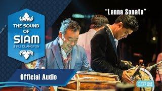 The Sound Of Siam - Lanna Sonata (Official Audio)