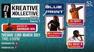 The Kreative Kollective Podcast: The Blueprint Part 2 hosted by Shomari KRL (Amended Version)