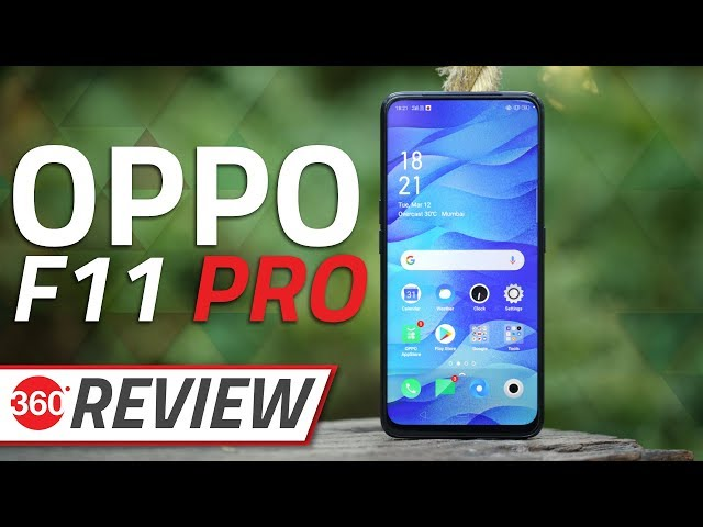 Oppo F11 Pro Review | NDTV Gadgets360 com