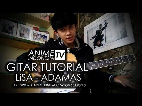 Tutorial Cover Gitar LiSA - Adamas Chord (Ost Sword Art Online: Alicization Sesaon 3) #AITUTORIAL