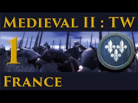 Medieval II Total War France Campaign Part 1