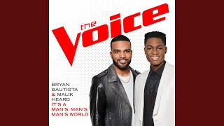 It's A Man's, Man's, Man's World (The Voice Performance)